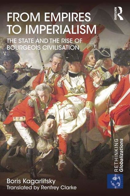 Picture of From Empires to Imperialism: The State and the Rise of Bourgeois Civilisation