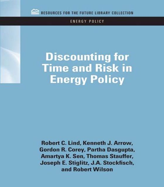 Picture of Discounting for Time and Risk in Energy Policy