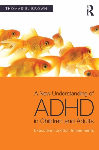 Picture of A New Understanding of ADHD in Children and Adults: Executive Function Impairments