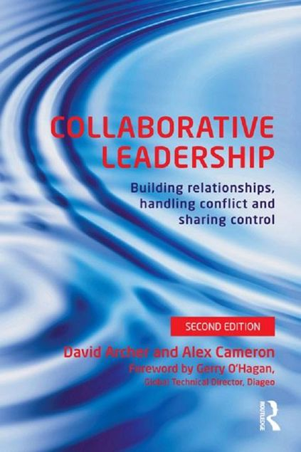 Picture of Collaborative Leadership: Building Relationships, Handling Conflict and Sharing Control