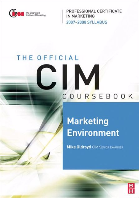 Picture of CIM Coursebook Marketing Environment 07/08