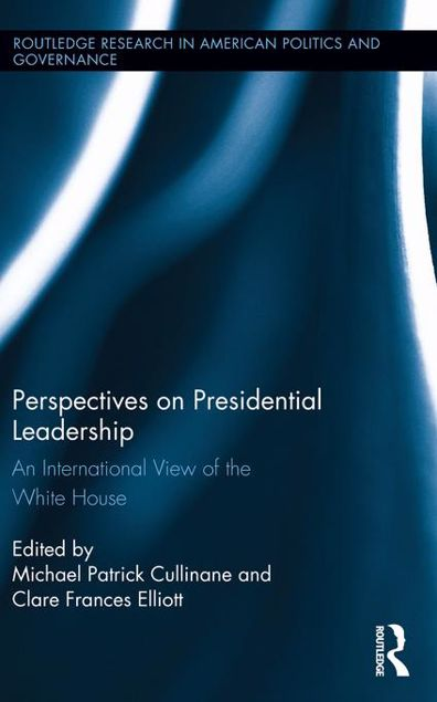 Picture of Perspectives on Presidential Leadership: An International View of the White House