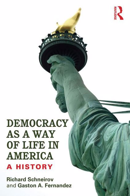Picture of Democracy as a Way of Life in America: A History