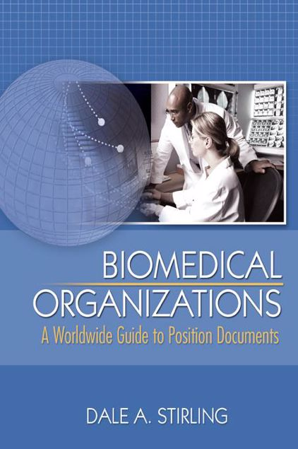 Picture of Biomedical Organizations: A Worldwide Guide to Position Documents