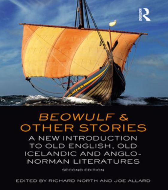 Picture of Beowulf and Other Stories: A New Introduction to Old English, Old Icelandic and Anglo-Norman Literatures