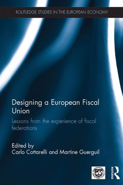 Picture of Designing a European Fiscal Union: Lessons from the Experience of Fiscal Federations