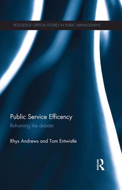 Picture of Public Service Efficiency: Theories and Evidence: Reframing the Debate