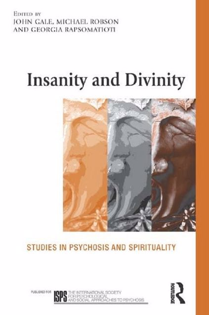 Picture of Insanity and Divinity: Studies in Psychosis and Spirituality