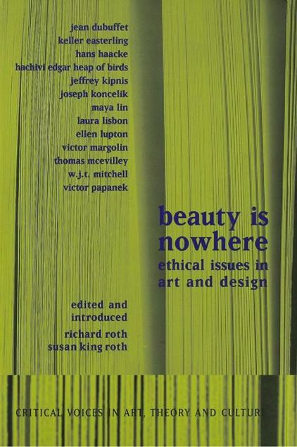 Picture of Beauty Is Nowhere: Ethical Issues in Art and Design