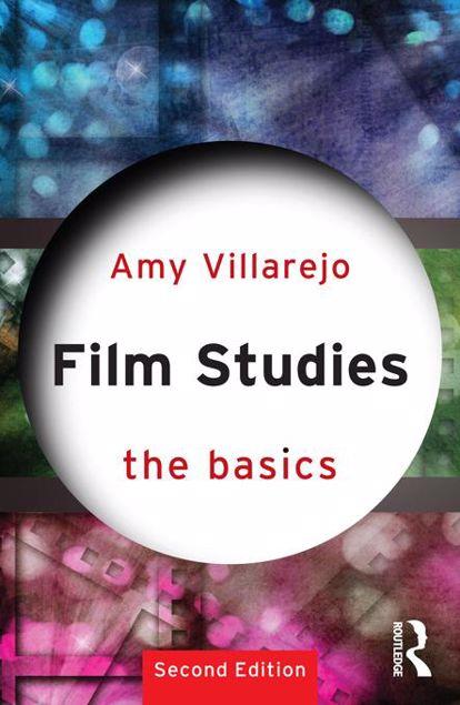 Picture of Film Studies: The Basics