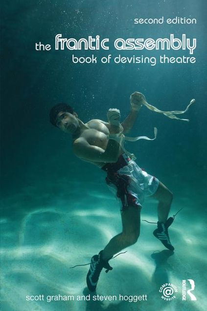 Picture of The Frantic Assembly Book of Devising Theatre