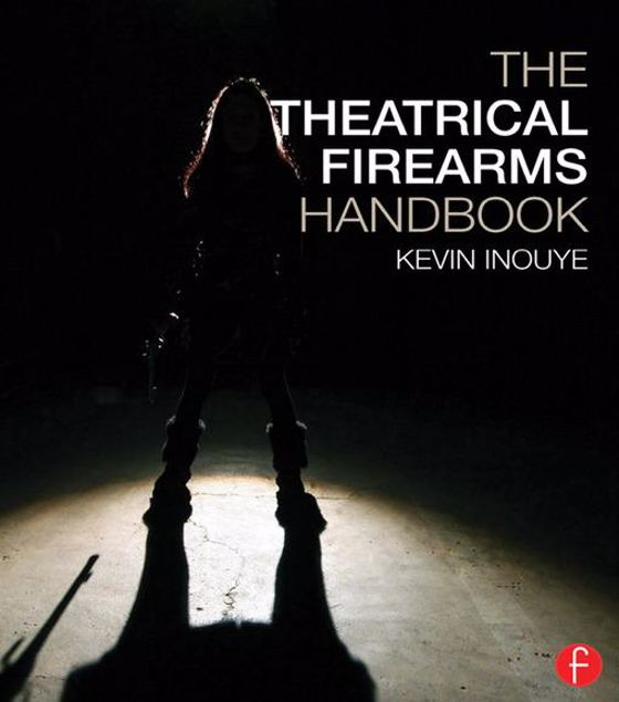 Picture of The Theatrical Firearms Handbook