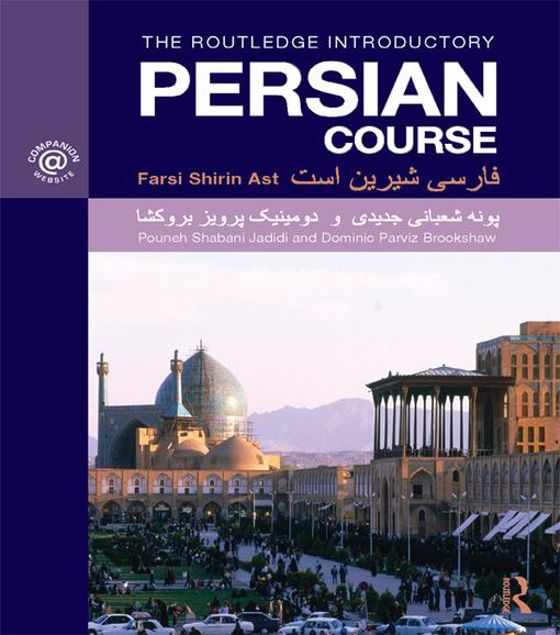 Picture of The Routledge Introductory Persian Course: Farsi Shirin Ast
