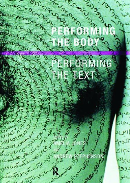 Picture of Performing the Body/Performing the Text