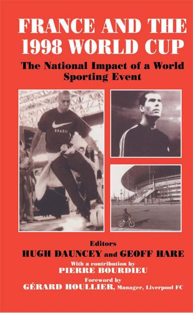 Picture of France and the 1998 World Cup: The National Impact of a World Sporting Event