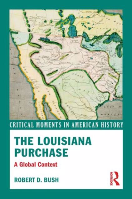 Picture of The Louisiana Purchase: A Global Context