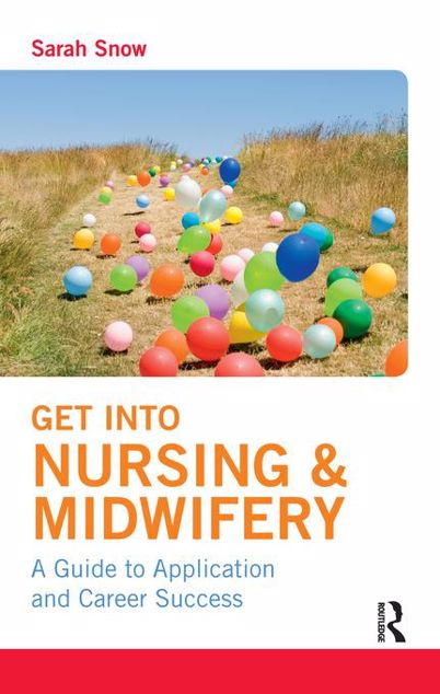 Picture of Get into Nursing & Midwifery: A Guide to Application and Career Success