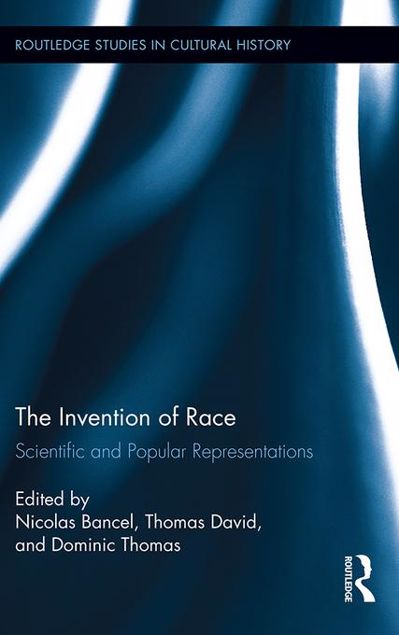 Picture of The Invention of Race: Scientific and Popular Representations
