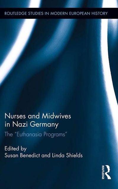 "Picture of Nurses and Midwives in Nazi Germany: The ""Euthanasia Programs"""