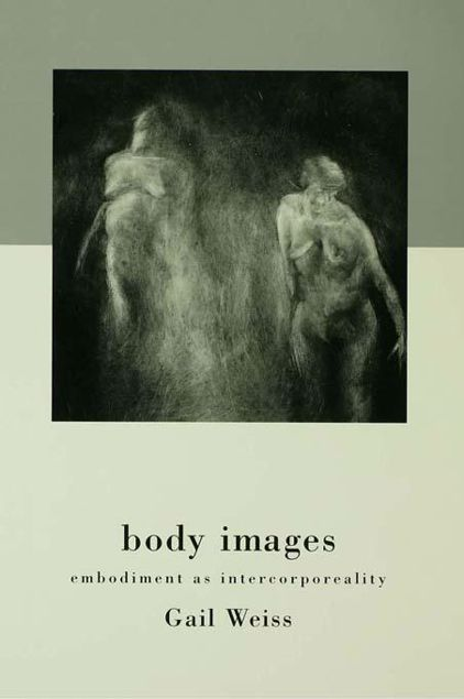 Picture of Body Images: Embodiment as Intercorporeality