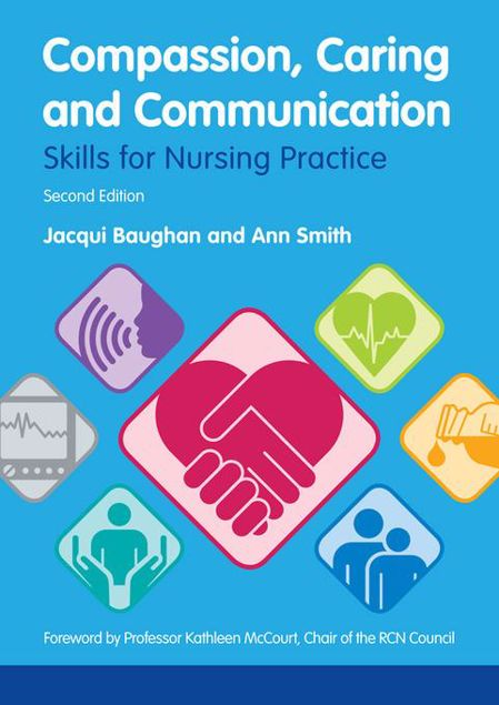 Picture of Compassion, Caring and Communication: Skills for Nursing Practice