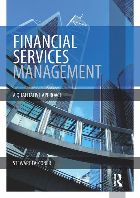 Picture of Financial Services Management: A Qualitative Approach