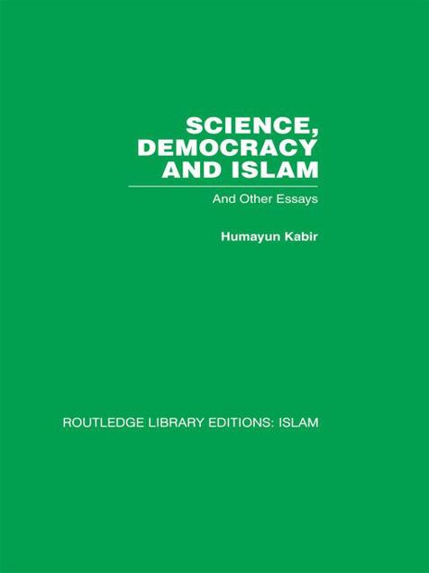 Picture of Science, Democracy and Islam: And Other Essays