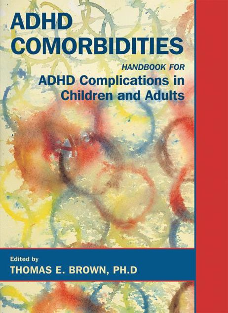 Picture of ADHD Comorbidities: Handbook for ADHD Complications in Children and Adults