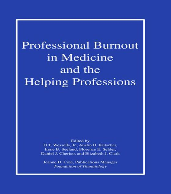Picture of Professional Burnout in Medicine and the Helping Professions