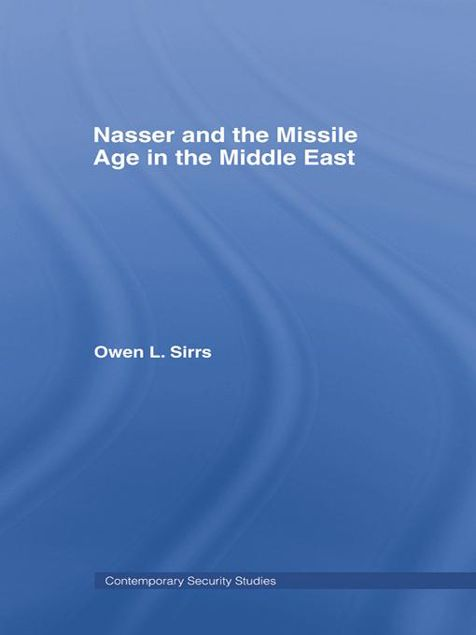 Picture of Nasser and the Missile Age in the Middle East
