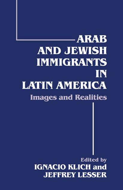 Picture of Arab and Jewish Immigrants in Latin America: Images and Realities