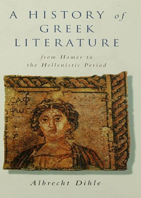 Picture of History of Greek Literature: From Homer to the Hellenistic Period