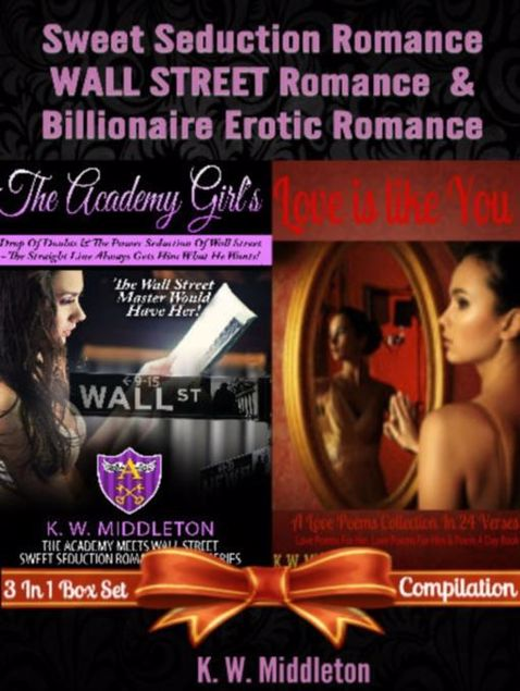 Picture of Sweet Seduction Romance WALL STREET Romance & Billionaire Erotic Romance - 2 In 1 Box Set: 2 In 1 Box Set: The Academy Girl's Drop Of Doubt - Volume 1
