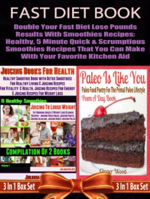Picture of Fast Diet Book: Double Your Fast Diet Lose Pounds Results With Smoothies Recipes: Healthy, 5 Minute Quick & Scrumptious Smoothies Recipes That You Can