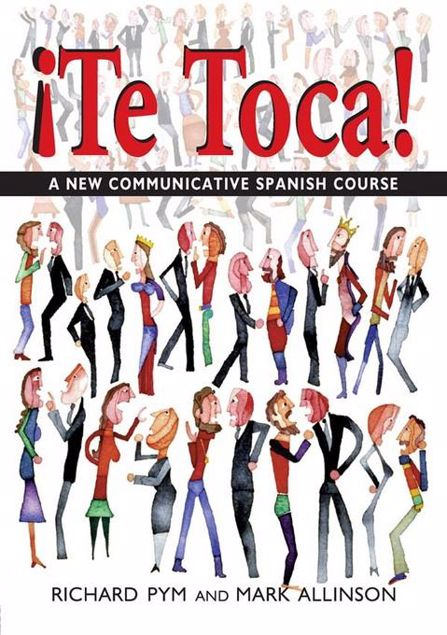 Picture of !Te Toca!: A New Communicative Spanish Course