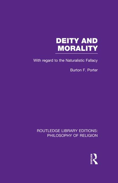 Picture of Deity and Morality: With Regard to the Naturalistic Fallacy: With Regard to the Naturalistic Fallacy