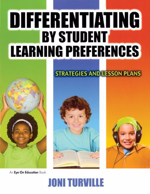 Picture of Differentiating by Student Learning Preferences: Strategies and Lesson Plans
