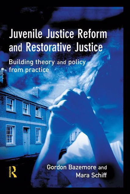 Picture of Juvenile Justice Reform and Restorative Justice