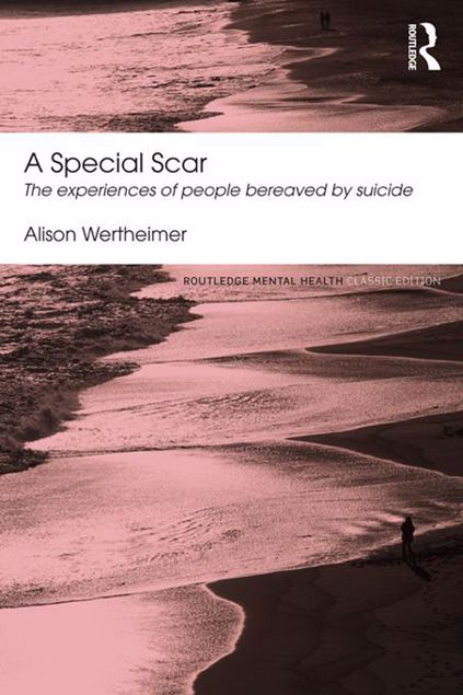 Picture of A Special Scar: The experiences of people bereaved by suicide