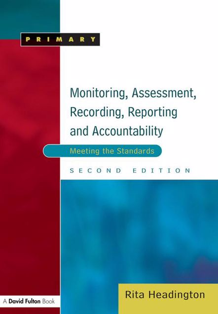 Picture of Monitoring, Assessment, Recording, Reporting and Accountability, Second Edition: Meeting the Standards