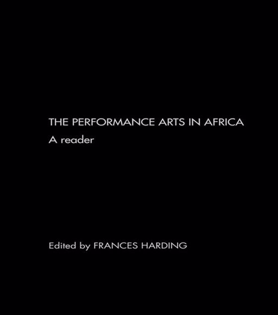 Picture of The Performance Arts in Africa: A Reader