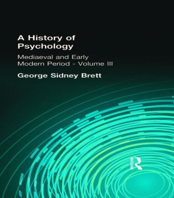 Picture of A History of Psychology: Mediaeval and Early Modern Period Volume II
