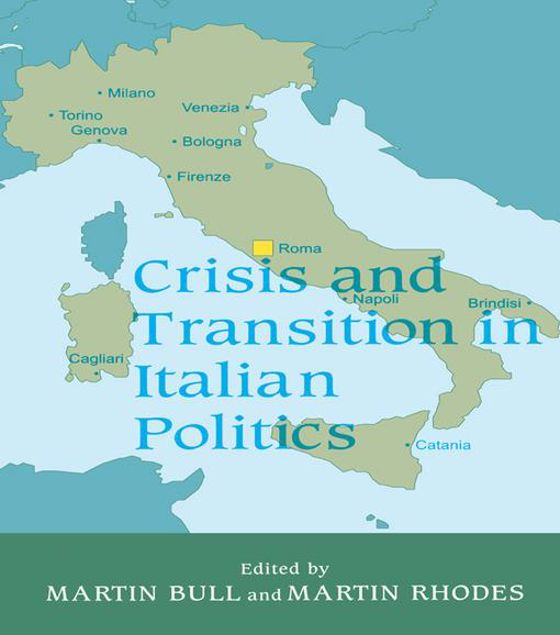 Picture of Crisis and Transition in Italian Politics