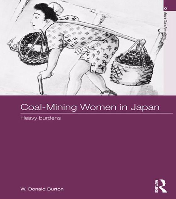 Picture of Coal-Mining Women in Japan: Heavy Burdens
