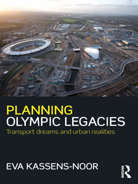 Picture of Planning Olympic Legacies: Transport Dreams and Urban Realities
