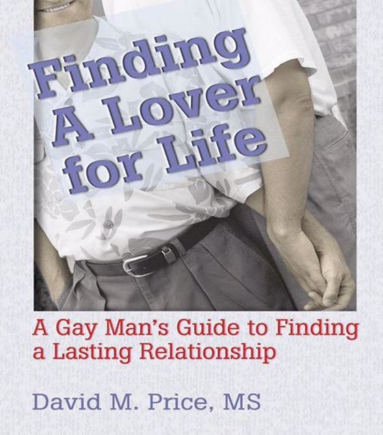 Picture of Finding a Lover for Life: A Gay Man's Guide to Finding a Lasting Relationship
