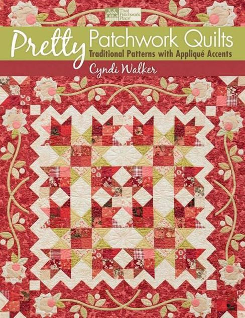 Picture of Pretty Patchwork Quilts: Traditional Patterns with Applique Accents