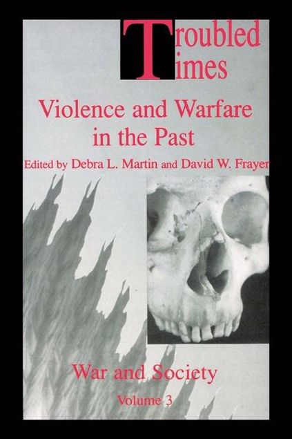 Picture of Troubled Times: Violence and Warfare in the Past