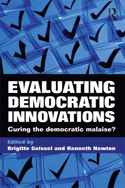 Picture of Evaluating Democratic Innovations: Curing the Democratic Malaise?
