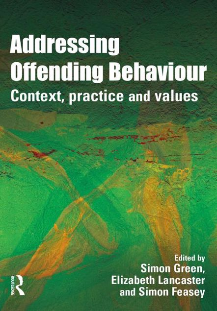 Picture of Addressing Offending Behaviour: Context, Practice and Value